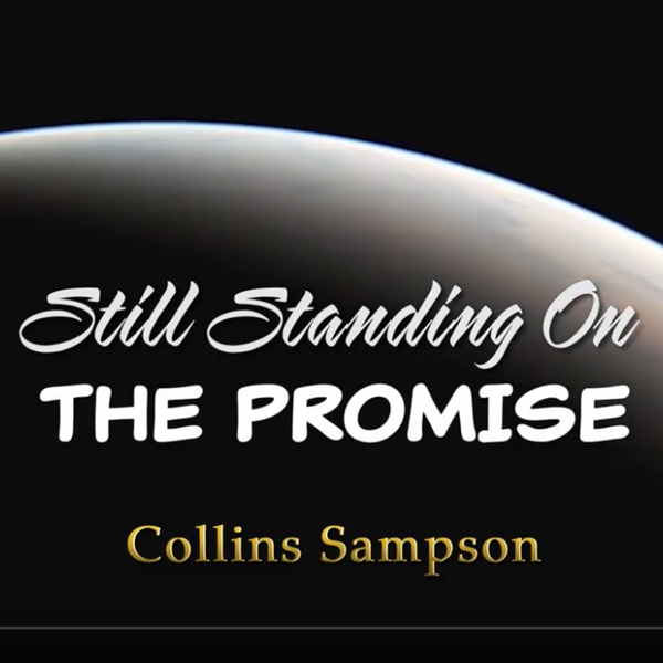 Still Standing on the Promise Single Our April 2019